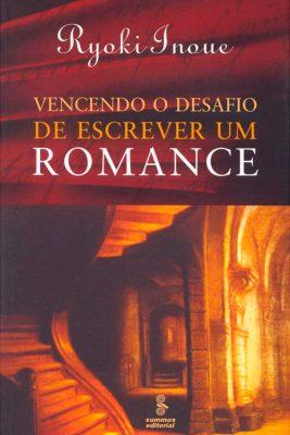 Vencendo o Desafio de Escrever um Romance